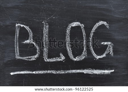 Blog word handwritten on the black chalkboard
