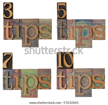 blogging concept - 3, 5, 7, and 10 tips,  words in vintage wooden letterpress printing blocks, stained by color ink, isolated on white - stock photo