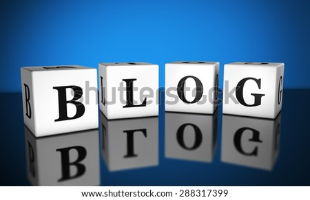 Blogging, website and Internet concept with blog word sign on cubes with reflection and blue background for web and online business. - stock photo