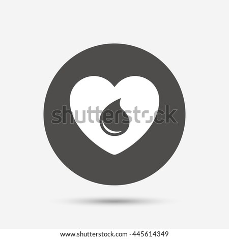 Blood donation sign icon. Medical donation. Heart with blood drop. Gray circle button with icon.  - stock photo