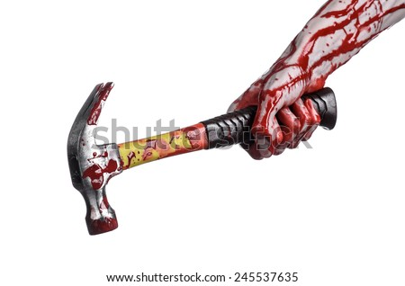 Bloody halloween theme: bloody hand holding a bloody hammer isolated on a white background - stock photo