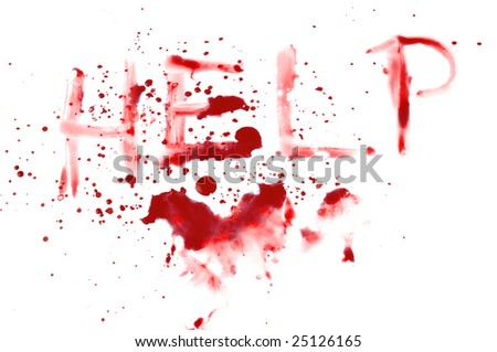 bloody help on a white background - stock photo