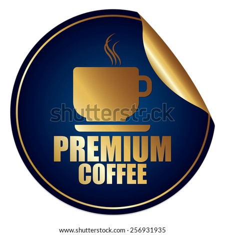 Blue and Gold Metallic Premium Coffee Sticker, Icon or Label Isolated on White Background  - stock photo