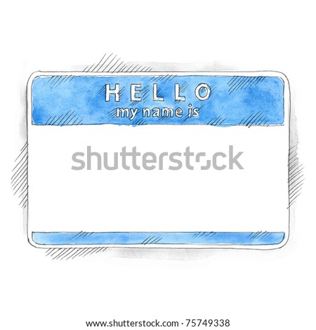 Blue blank name tag sticker HELLO my name is with shadow on white background. Badge painted handmade draw ink sketch and watercolor technique - stock photo