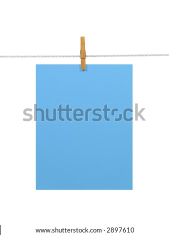 Blue blank paper sheet on a clothes line. Isolated on white background. Contains two clipping paths: 1) paper, clothes line and clothespin; 2) paper only