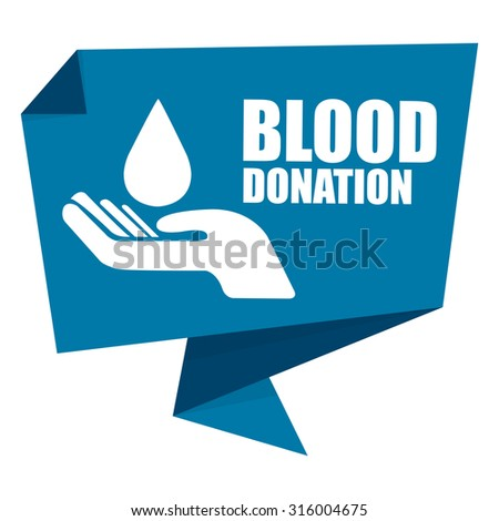 Blue Blood Donation Paper Origami Speech Bubble or Speech Balloon Infographics Sticker, Label, Sign or Icon Isolated on White Background - stock photo