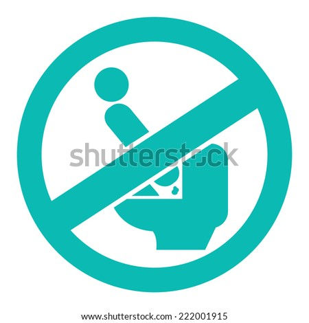 Blue Circle Don't Step on The Toilet Seat Prohibited Sign, Icon or Label Isolate on White Background  - stock photo