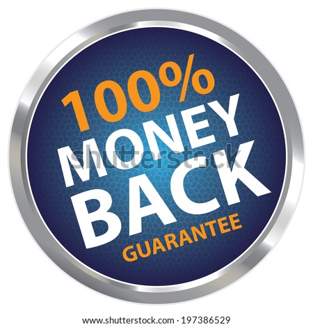 Blue Circle Metallic Style 100 Percent Money Back Guarantee Sticker, Label or Icon Isolated on White Background  - stock photo