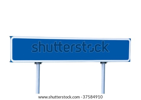 Blue Empty Road Name Sign, Isolated, Large Detailed Roadside Signage, Blank Copy Space Background