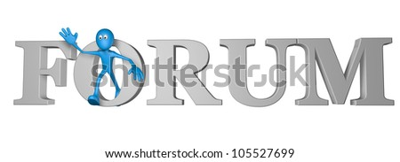 blue guy and the word forum - 3d illustration - stock photo