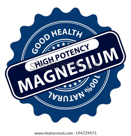 Blue High Potency Magnesium, Good Health, 100 Percent Natural Icon, Label, Sticker, Stamp or Badge Isolated on White Background  - stock photo