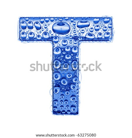 Blue ice alphabet symbol - letter T. Water splashes and drops on glossy metal. Isolated on white