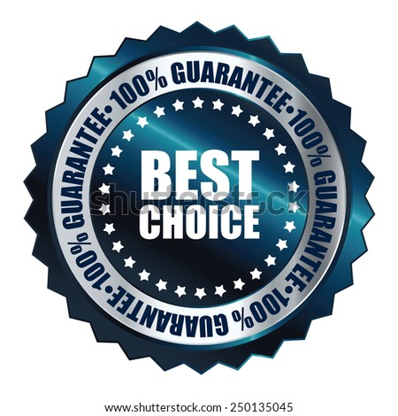 blue metallic best choice 100% guarantee icon, tag, label, badge, sign, sticker isolated on white  - stock photo