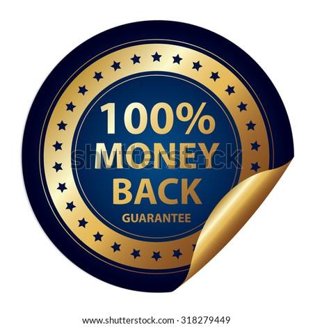 Blue Metallic 100% Money Back Guarantee Infographics Peeling Sticker, Label, Icon, Sign or Badge Isolated on White Background  - stock photo