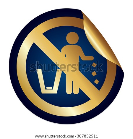 Blue Metallic No Littering Prohibited Sign Infographics Peeling Sticker, Icon or Label Isolated on White Background  - stock photo
