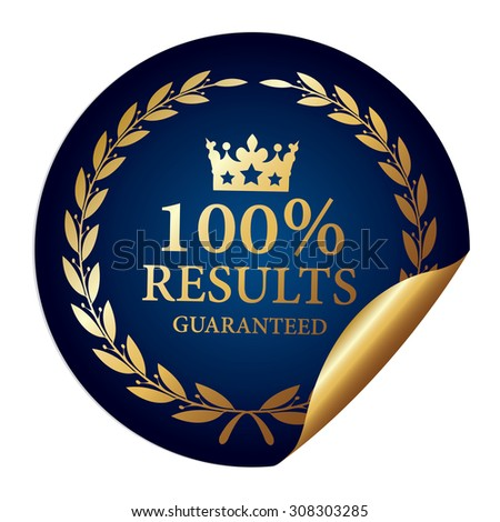 Blue Metallic 100% Results Guaranteed Infographics Peeling Sticker, Icon, Sign or Label Isolated on White Background  - stock photo