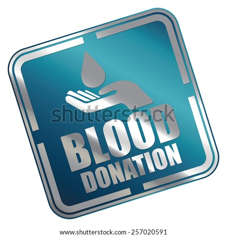 Blue Metallic Square Blood Donation Icon, Sticker, Banner, Tag, Sign or Label Isolated on White Background - stock photo