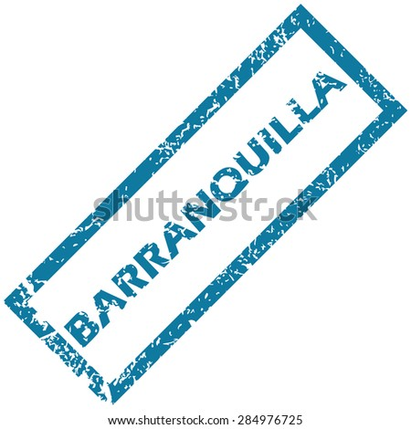 Blue rubber stamp with city name Barranquilla, isolated on white