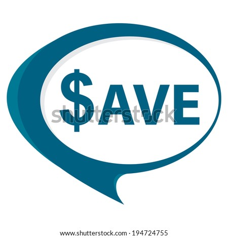 Blue Save Speech Balloon Icon Isolated on White Background  - stock photo