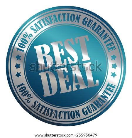 Blue Silver Metallic Circle Best Deal 100% Satisfaction Guarantee Icon, Label, Banner, Tag or Sticker Isolated on White Background  - stock photo