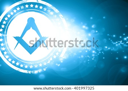 Blue stamp on a glittering background: Masonic freemasonry symbo - stock photo