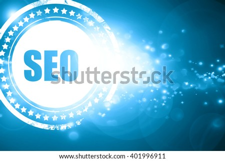 Blue stamp on a glittering background: Search engine optimalizat - stock photo