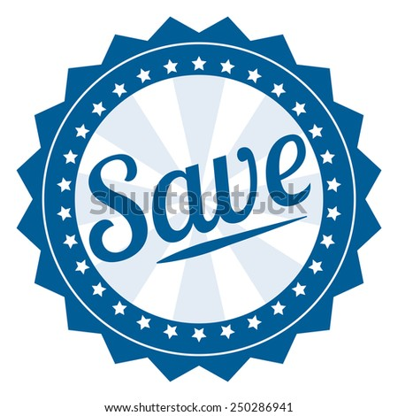 Blue Vintage Style Save Icon, Sticker or Label Isolated on White Background  - stock photo