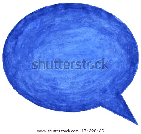 Blue watercolor empty speech bubble. Color blank oval dialogue shape isolated on white background. Aquarelle template backdrop created in handmade technique on paper material.  - stock photo