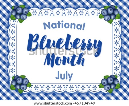 Blueberry Month, national holiday, celebrated each July in USA, juicy berries isolated on white eyelet lace doily place mat on blue gingham check background.  - stock photo