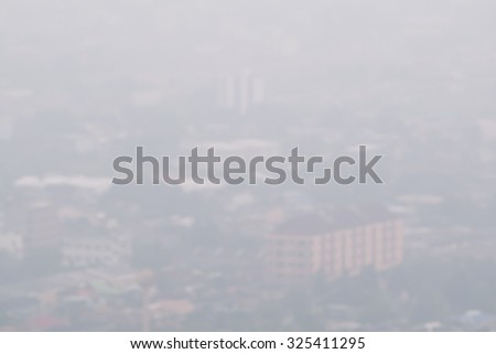 Blur Smoke from forest fires covered city