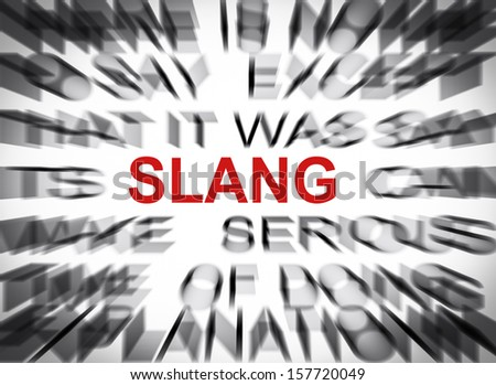 Blured text with focus on SLANG - stock photo