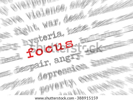 Blured text zoom effect with focus on focus - stock photo