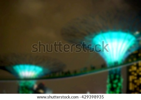 Blurred abstract background of Gardens By The Bay Singapore