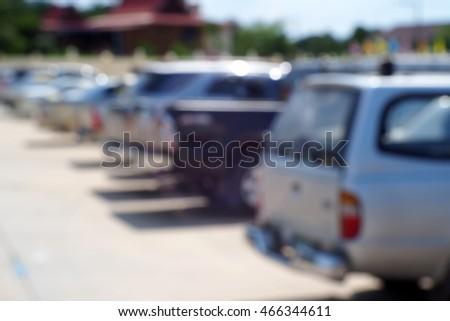 Blurred abstract background of Outdoor Parking