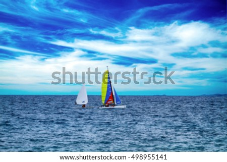 Blurred and soft focus of The sailboat The enjoy activity in summer