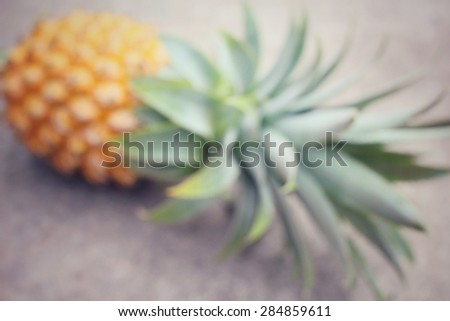 Blurred of pineapple