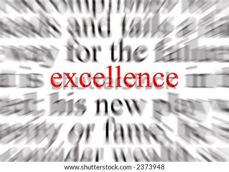 Blurred text with a focus on excellence - stock photo