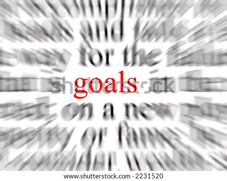 Blurred text with a focus on goals
