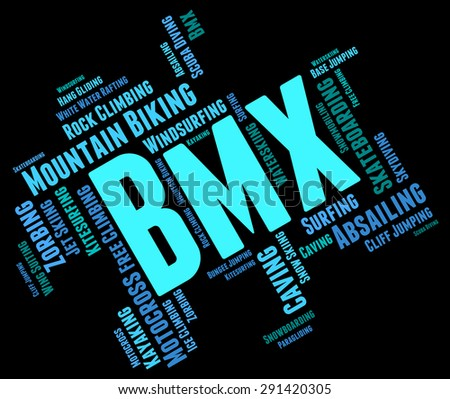 Bmx Bike Words Meaning Cycling Cyclist And Activity  - stock photo