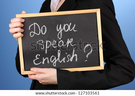 "Board with inscription ""Do you speak English?"""