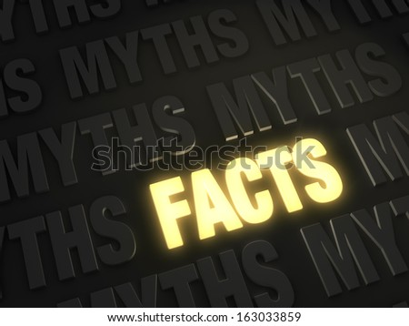 """Bold, glowing gold """"FACTS"""" on a dark background of """"MYTHS"""" - stock photo"""