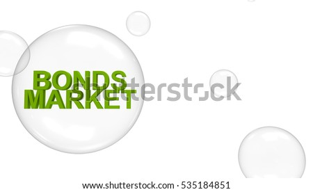 Bond Market Bubble Concept 3D Rendering
