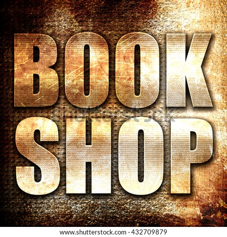 book shop, 3D rendering, metal text on rust background