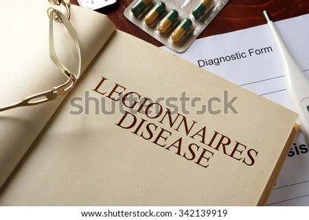 Book with diagnosis  legionnaires disease. Medic concept.
