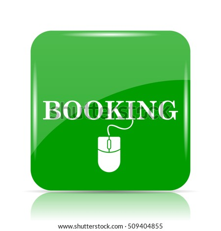 Booking icon. Internet button on white background.