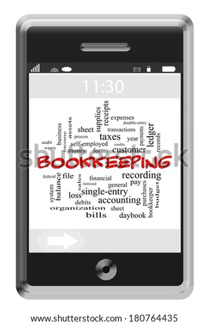 Bookkeeping Word Cloud Concept of Touchscreen Phone with great terms such as ledger, entries, money and more.