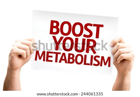 Boost Your Metabolism card isolated on white background - stock photo