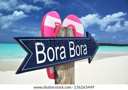 Bora Bora sign on the beach - stock photo