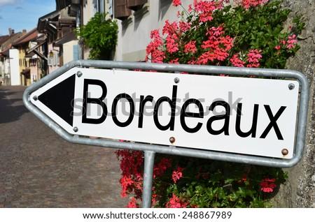 Bordeaux road sign - stock photo