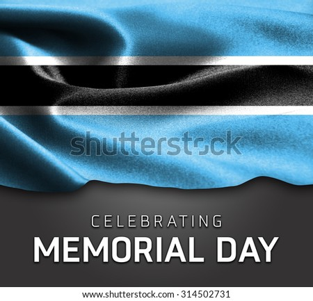 Botswana flag and Celebrating Memorial Day Typography